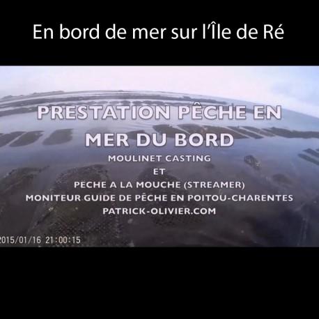 Vidéo pêche en bord de mer sur l'Île de Ré