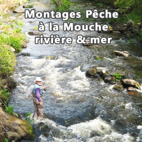Montage Pêche à la Mouche rivière et mer