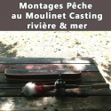 Montages Pêche au Moulinet Casting Rivière et Mer