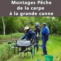 Montages Pêche de la carpe  à la grande canne