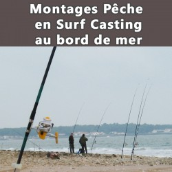 Montages Pêche  en Surf Casting au bord de mer