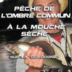 """Pêche de l'Ombre Commun à la mouche sèche sur la """" Dordogne """""""