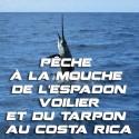 Pêche à la mouche de l'Espadon Voilier et du Tarpon au Costa Rica