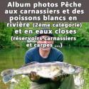 Album photos Pêche aux carnassiers et des poissons blancs en rivières et en eaux closes.